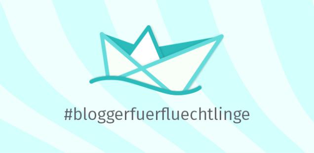 Bloggeraktion für Flüchtlinge #bloggerfuerfluechtlinge (off topic)